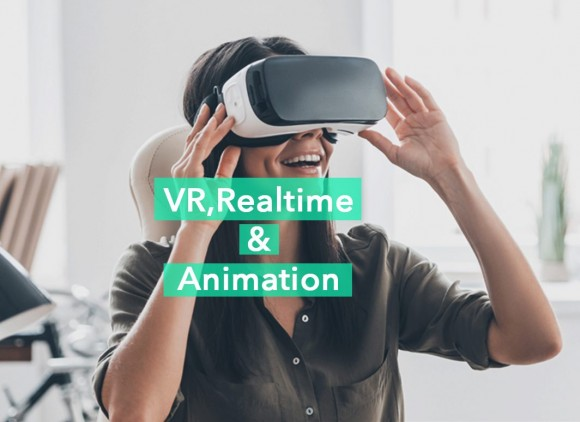 VR, Realtime and Animation
